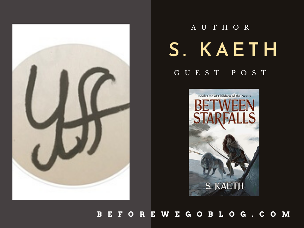 Guest Post – The Balance Between Personal Life and Writing by S. Kaeth