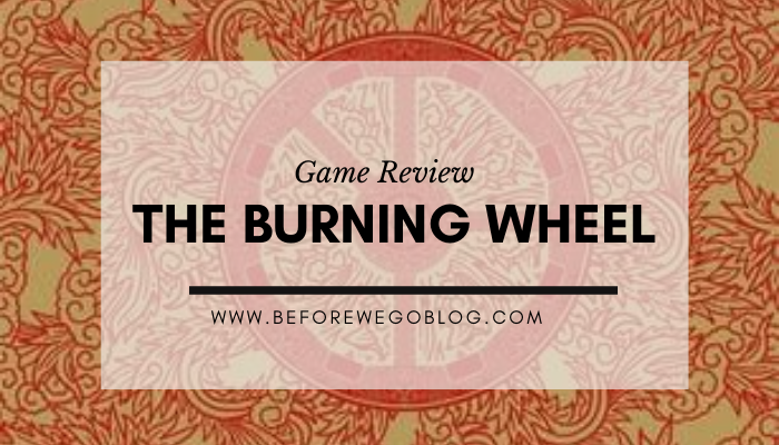 Games – You Should Play Burning Wheel