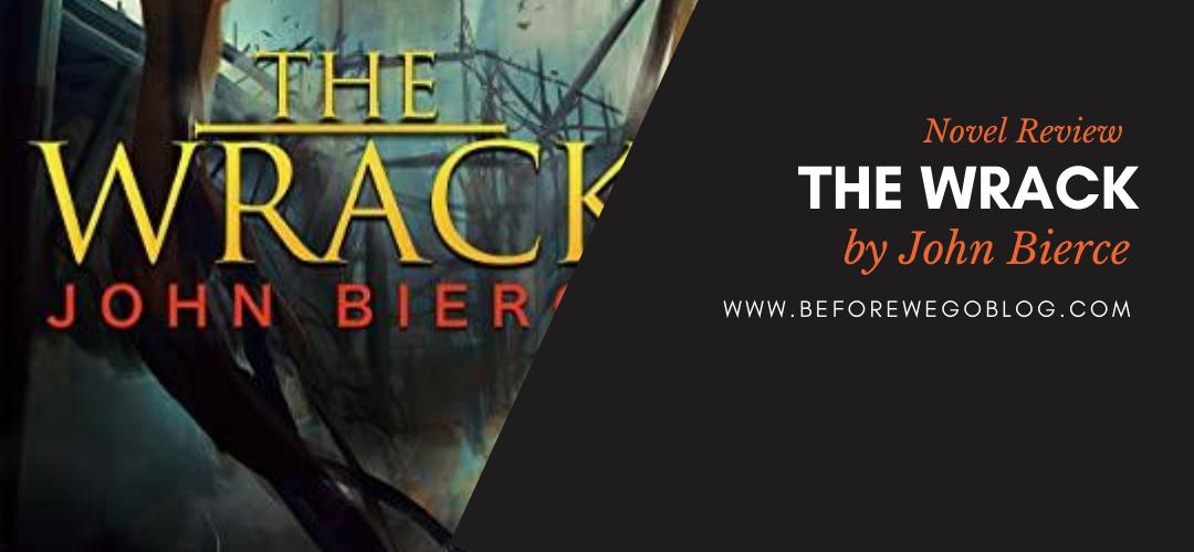 Review – The Wrack by John Bierce