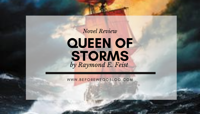 Review – The Queen of Storms by Raymond E. Feist