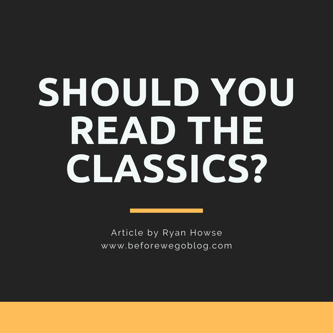Should You Read the Classics?