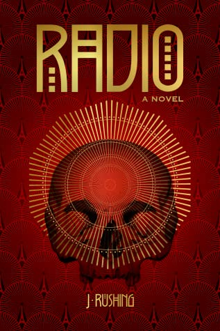 Review – Radio by J Rushing