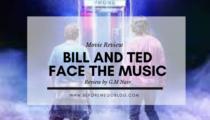 Review – Bill and Ted Face the Music