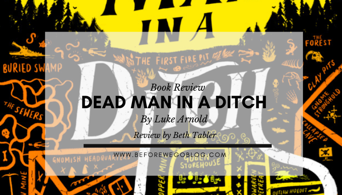Review – Dead Man in a Ditch by Luke Arnold