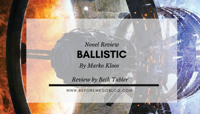 Review – Ballistic by Marko Kloos
