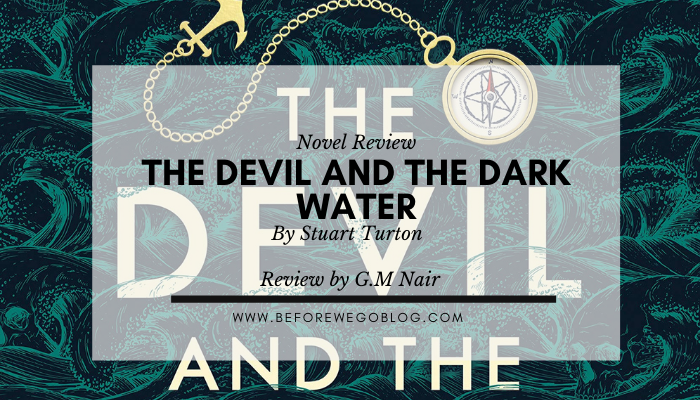 Review – The Devil and the Dark Water by Stuart Turton