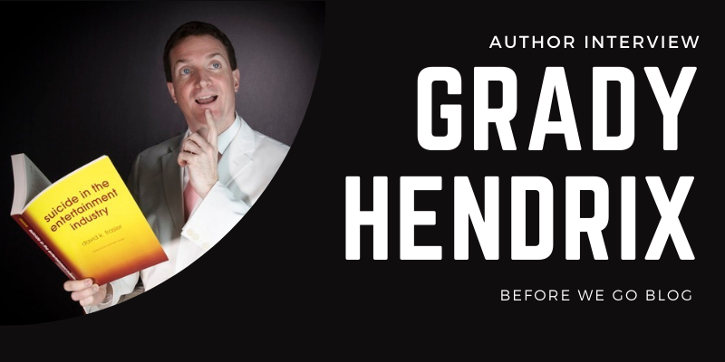 Interview – Author Grady Hendrix