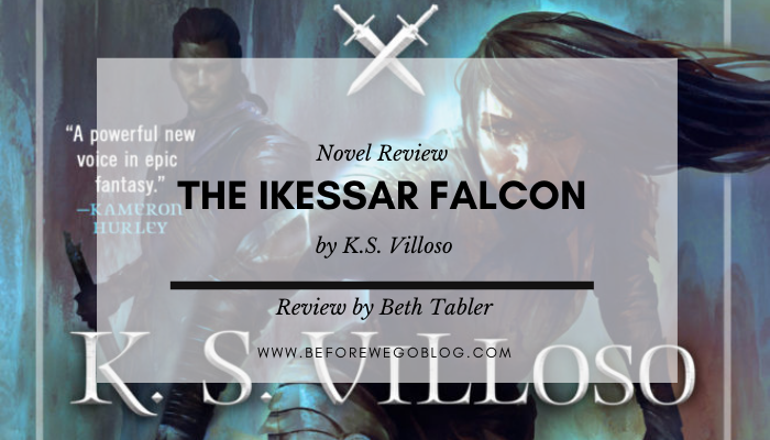 Review – The Ikessar Falcon by K.S Villoso