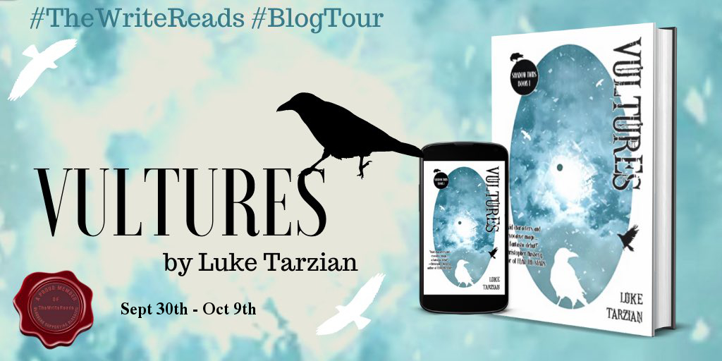 Tour – Excerpt of Vultures by Luke Tarzian