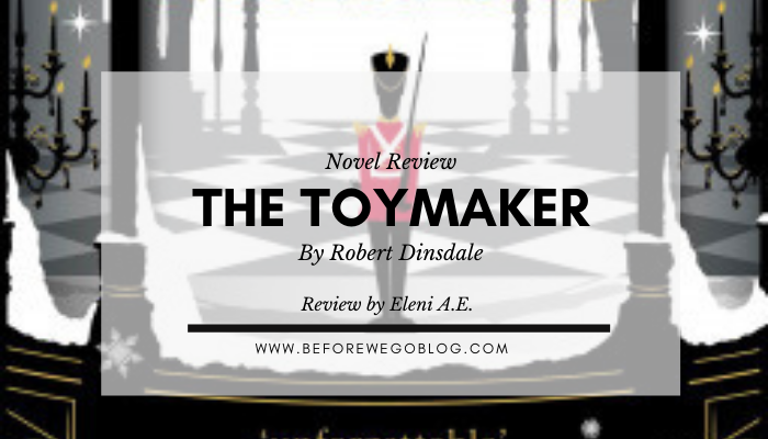 Review – The Toymakers by Robert Dinsdale