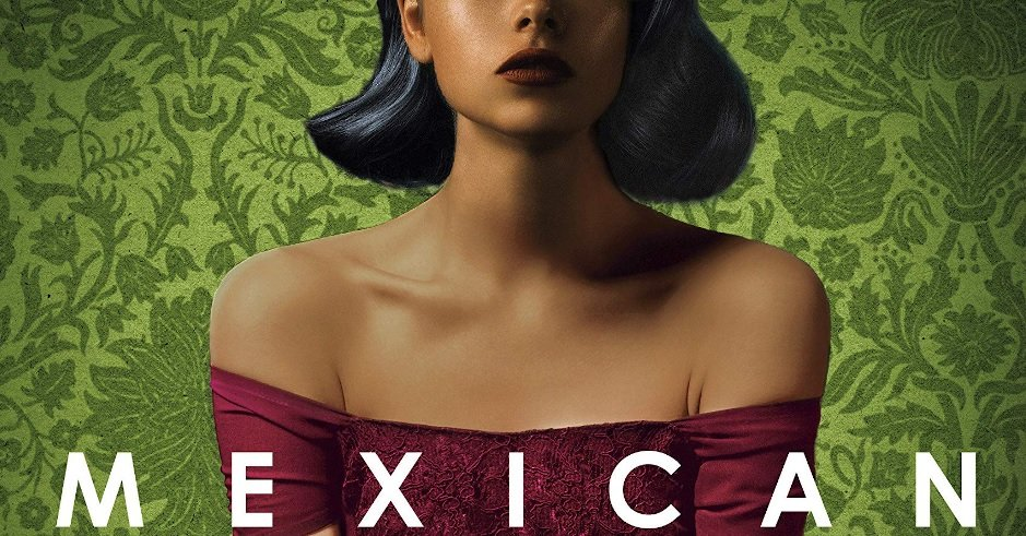 Review – Mexican Gothic by Silvia Moreno-Garcia