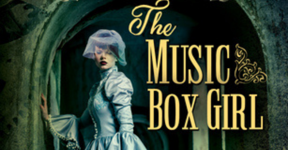 Guest Post – The Music Box Girl by K.A Stewart