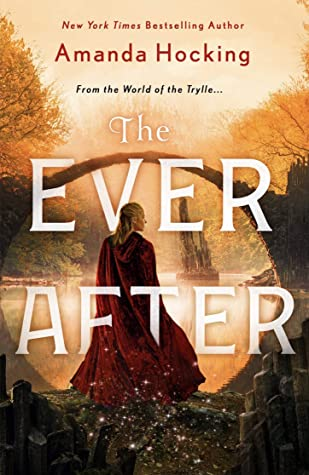 Review – The Ever After by Amanda Hocking