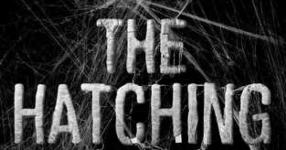 In The Hatching by Ezekiel Boone, Watch Out for The Tittering, The Bitting, and The Skittering